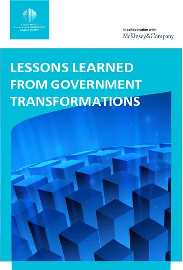 LESSONS LEARNED FROM GOVERNMENT TRANSFORMATIONS